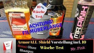 Armorall Shield Lackversiegelung Vorstellung incl.10 Wäsche-Test mit Mr.Pink und Sonax Glanz Shampoo