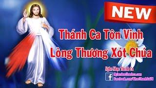 Album Thánh Ca Về Lòng Thương Xót Chúa Hay Nhất