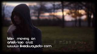 Taio Cruz - Moving On l www.likeialwaysdo.com
