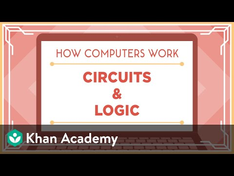 Circuits & Logic (video) | Computer science | Khan Academy