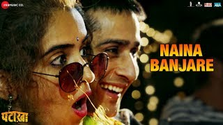 Naina Banjare - Full Video | Pataakha | Arijit Singh | Sanya Malhotra  Radhika Madan