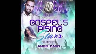 Angel Davis - I Made It