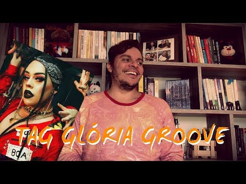 Tag Glória Groove | Tags #039