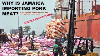 JAMAICA IMPORTING PORK MEAT while its Farmers go broke