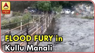 Visuals Of Flood Fury From Kullu-Manali | ABP News | Kholo.pk