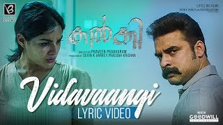 Vidavaangi - Official Lyrics Video