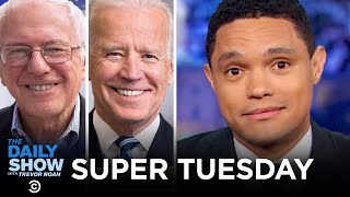 LIVE Coverage of Super Tuesday | The Daily Show