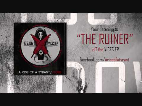 The Ruiner Official Lyric Video - A Rise Of A Tyrant