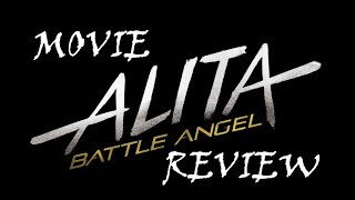 ALITA BATTLE ANGEL : MOVIE REVIEW