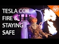 Giant Tesla Coil, Flame Throwers, and Staying Safe with FR Fabrics