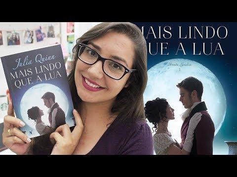 MAIS LINDO QUE A LUA por Julia Quinn | Amiga da Leitora