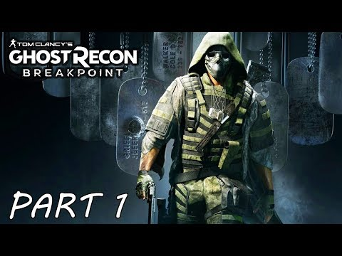 Ghost Recon Breakpoint Gameplay Walkthrough Part 1 (No Commentary) 1080p HD 60FPS