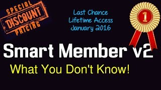 Smart Member Review - What You DONT Know - Lifetime Access - Build Membership Sites