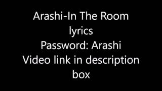 Arashi-In The Room lyrics (Password:Arashi)