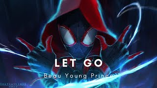 Beau Young Prince - Let Go (Music Video)