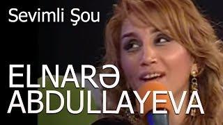 Elnare Abdullayeva Punhan Ismayilli deyisme Sevimli Sou