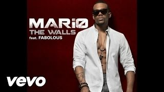 Mario - The Walls (Audio) ft. Fabolous