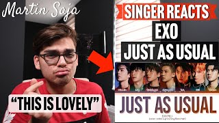 Singer Reacts EXO Just as usual Martin Saja...