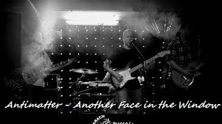 Antimatter - Another Face in the Window