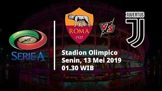 Video Live Streaming Liga Italia AS Roma Vs Juventus, Via MAXStream beIN Sport, Senin (13/5)