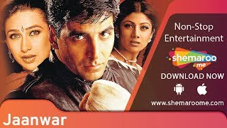 Jaanwar [1999] Akshay Kumar | Karisma Kapoor | Shilpa Shetty | Best Action Movie