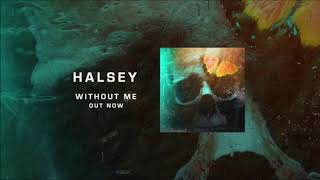 Halsey   Without Me (30 Minutes)