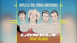 Diplo & Jonas Brothers   Lonely (Trap Remix)