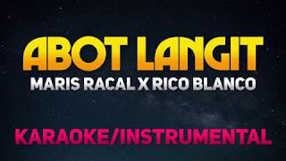 Abot Langit   Maris Racal X Rico Blanco (KaraokeInstrumental)