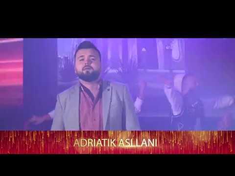 Adriatik Asllani - Potpuri Dasmash