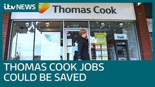 Thousands of jobs could be saved as Thomas Cook stores bought   ITV News
