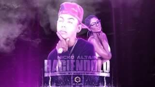 Nicko Altain- Haciendolo