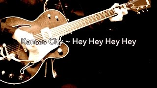 Kansas City ~ Hey Hey Hey Hey - The Beatles karaoke cover