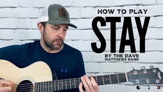 Stay (Wasting Time)-Guitar Tutorial-Dave Matthews Band