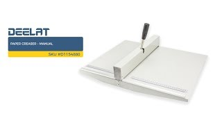 Paper Creaser – Manual     SKU #D1154880