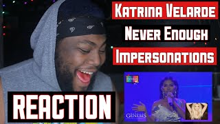 ‪KATRINA VELARDE - Never Enough | Impersonations | REACTION ‬