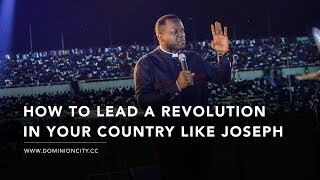 How To Lead A Revolution In Your Country Like Joseph