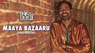 Maaya Bazaaru - Making | Pakkiri | Dhanush | Amit Trivedi