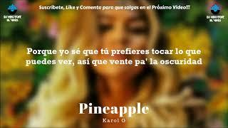 Karol G   Pineapple (La Oscuridad) [LetraLyrics] 2018