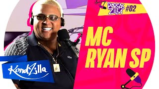 MC RYAN SP – ParçasZilla #02