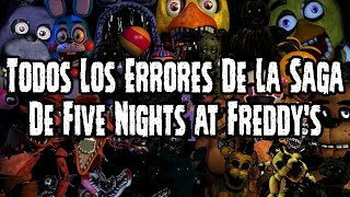Todos Los Errores De La Saga De Five Nights At Freddy's