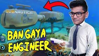B.tech Quit karkar bhi ban gya Engineer - Subnautica #10