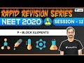 NEET 2020 Revision Series | P-Block Elements - 12 | Unacademy NEET | Anoop V.