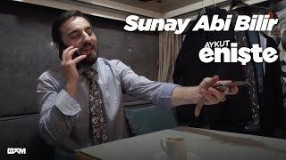 Aykut Enişte - Sunay Abi Bilir (Sinemalarda)