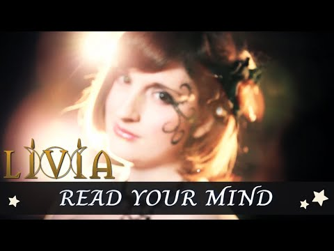 Livia - Read Your Mind (Official music video)