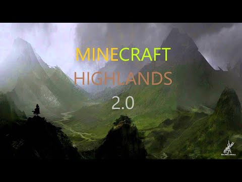 Minecraft Highlands 2.0 | le le le | Ep. 7
