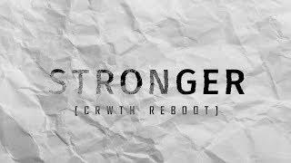 Quix   Stronger (CRWTH Reboot)