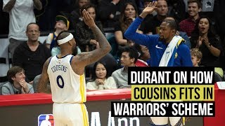 Kevin Durant on how DeMarcus Cousins fit in