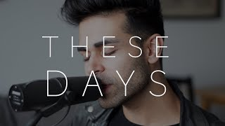Rudimental - These Days (cover) Feat. Jess Glynne, Macklemore & Dan Caplen