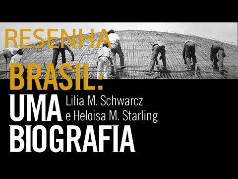 Mantendo a memória Viva: Resenha do livro Brasil: Uma Biografia