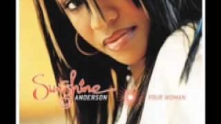 Sunshine anderson -heard it all before